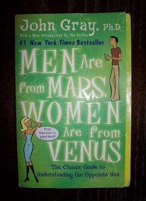 Men are from Mars, Women are from Venus by Dr. John Gray